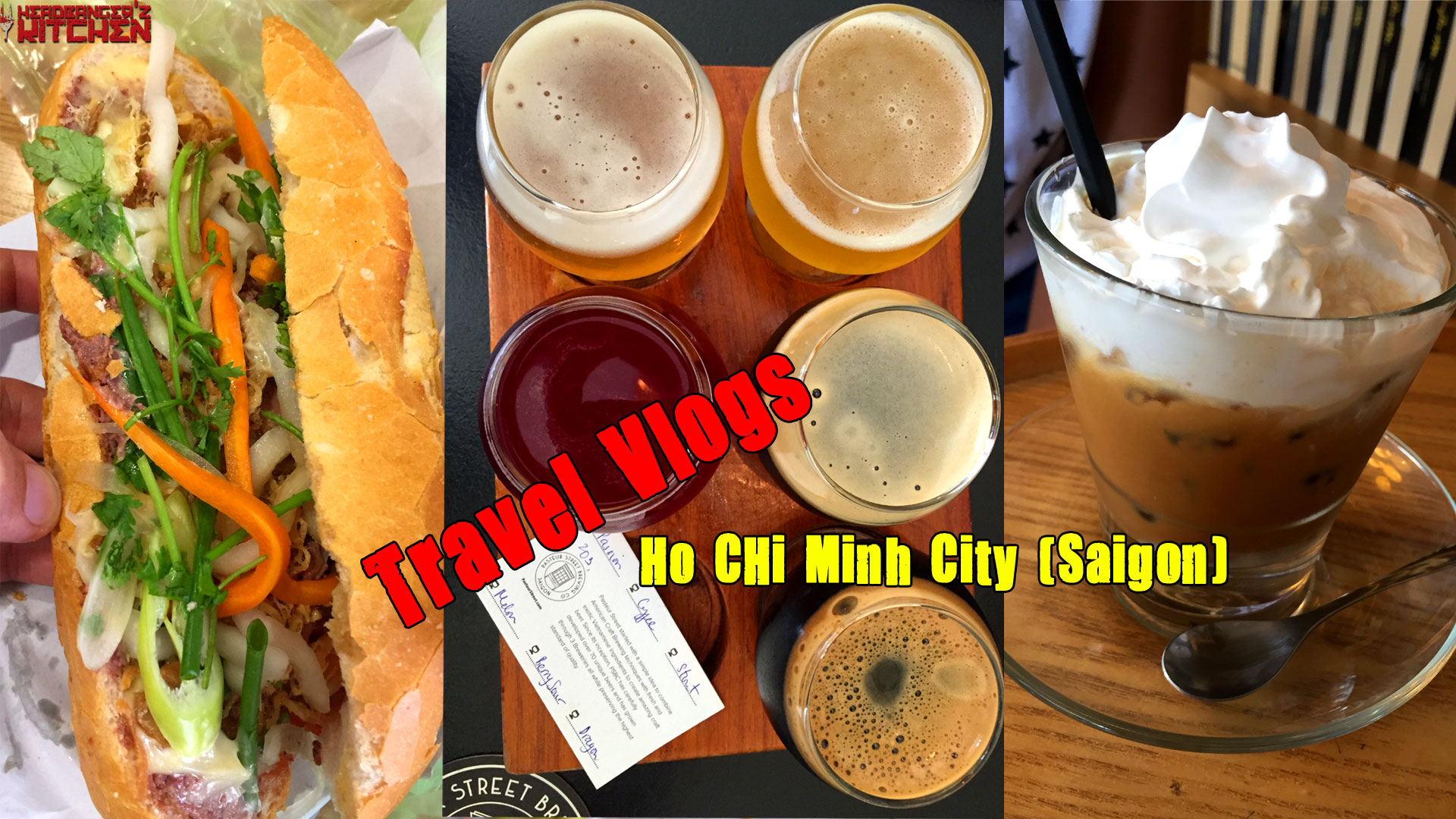 Vietnam Travel Vlog - Ho Chi Minh City (Saigon) - Street Food, Craft Breweries & More - Headbanger's Kitchen - Keto All The Way!