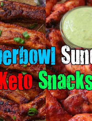 Sunday Superbowl Keto Snacks