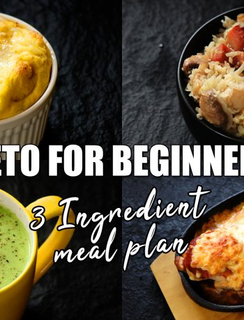 Keto for Beginners 3 Ingredient Keto Meal Plan